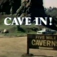 Let's just say that Cave-In! isn't one of Irwin Allen's masterpieces.